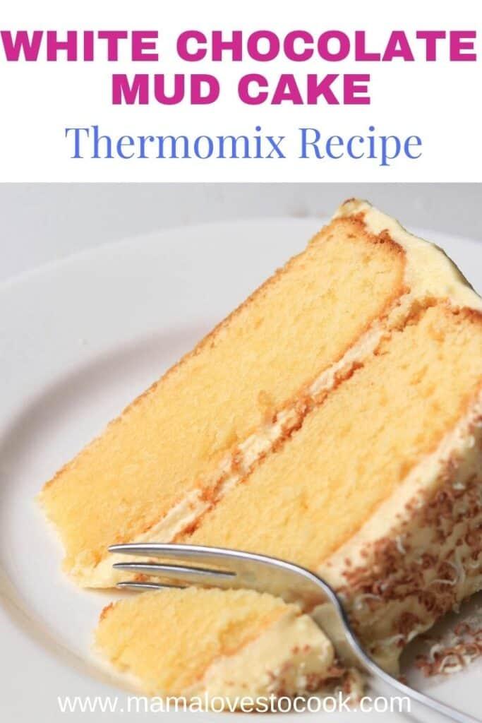 Thermomix White Chocolate Mud Cake pinterest pin